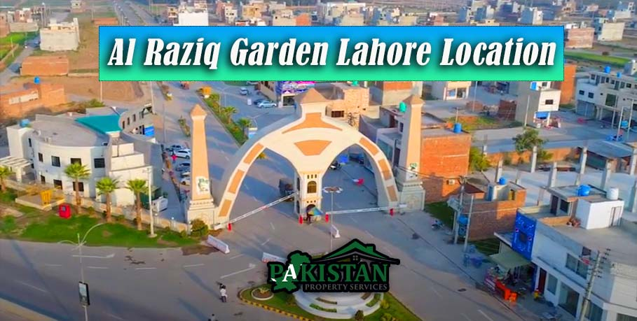 Al Raziq Garden Lahore Location