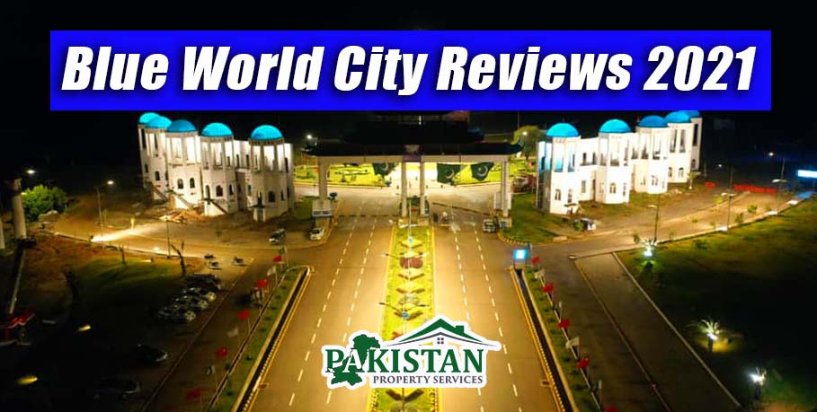 Blue World City Islamabad Reviews