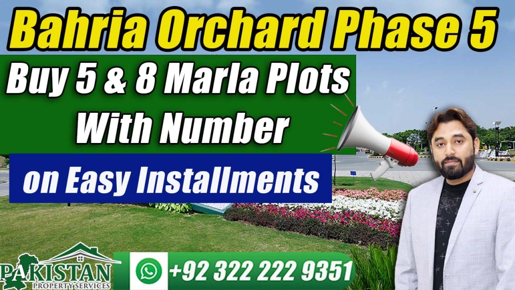 Bahria Orchard Phase 5   Buy 5 & 8 Marla Plots With Number on Easy Installments