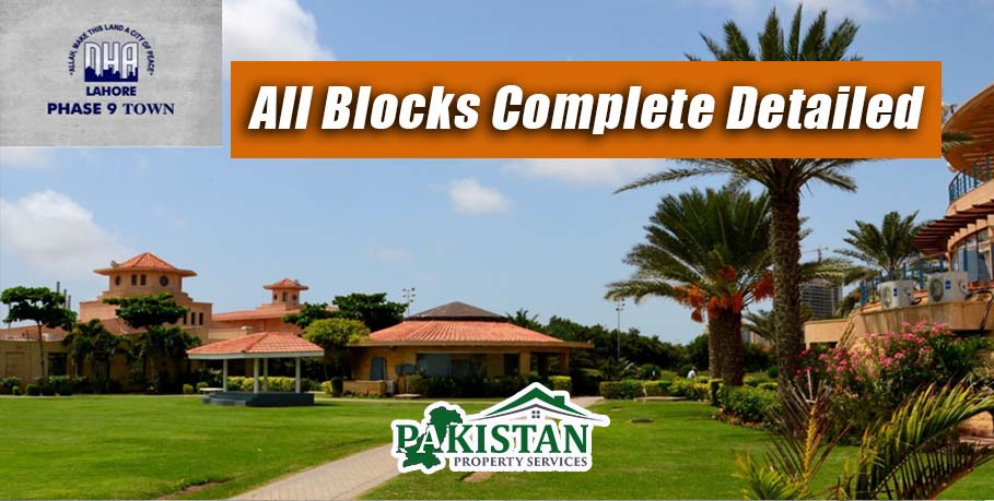DHA Phase 9 Town All Blocks Complete Detailed