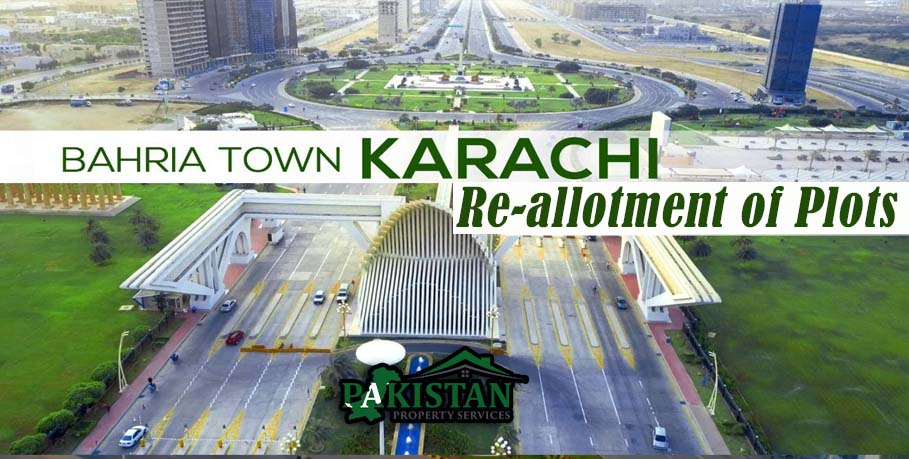 Re-allotment of Plots in Bahria Town Karachi