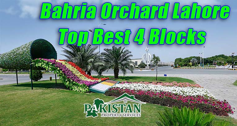 Top Best 4 Blocks in Bahria Orchard Lahore