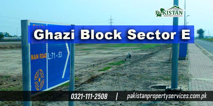 Ghazi Block Sector F Bahria Town Lahore