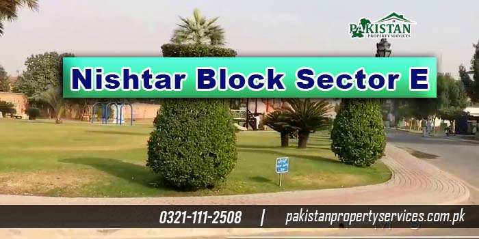 Nishtar Block Sector E Bahria Town Lahore