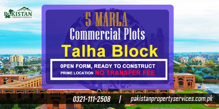 Affordable Commercial Plots in Talha Block Bahria Town Lahore New Deal