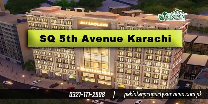 SQ 5th Avenue Karachi
