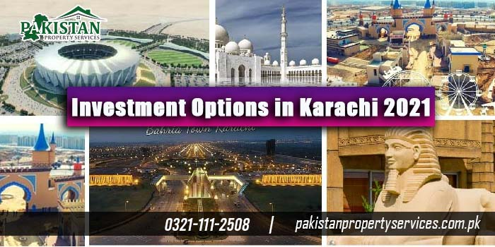 Best Real Estate Investment Options in Karachi 2021