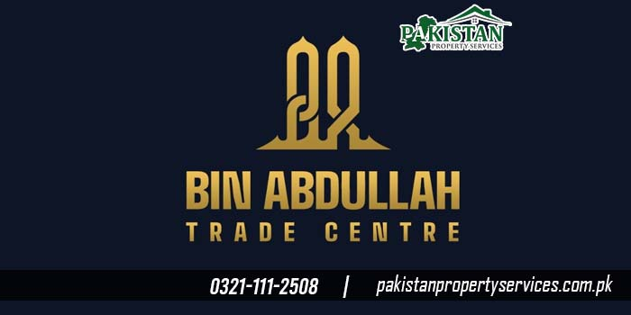 Bin Abdullah Trade Center in Bahria Town Karachi