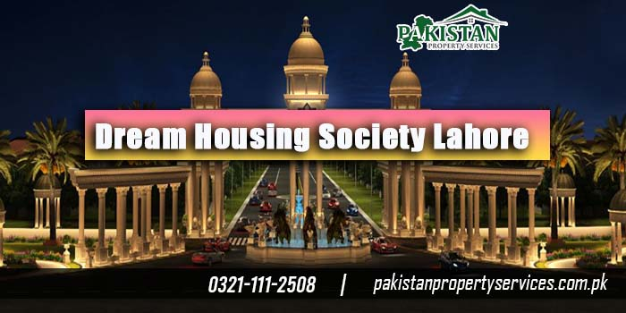 Dream Housing Society Lahore