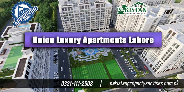 Union Luxury Apartments Lahore
