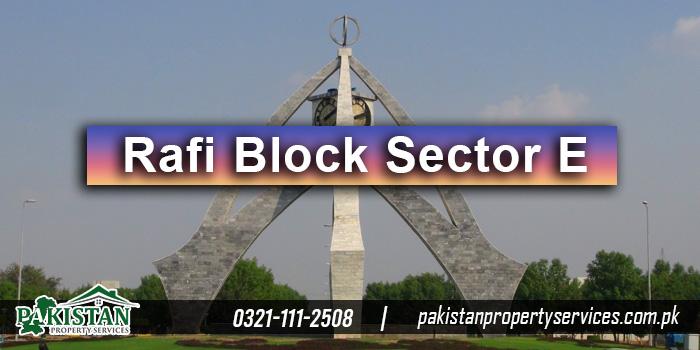Rafi Block Sector E Bahria Town Lahore