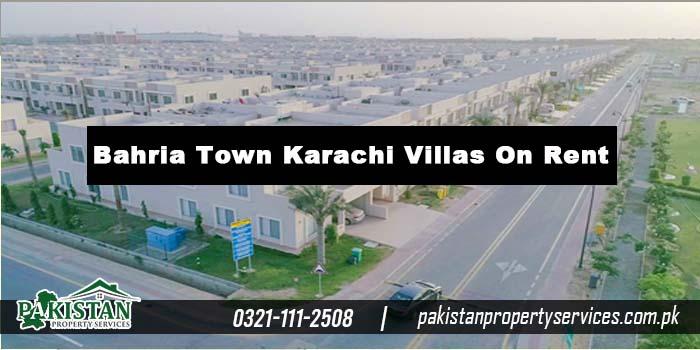 Bahria Town Karachi Villas On Rent