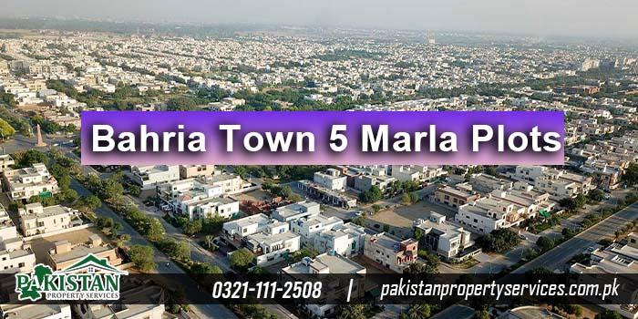 Bahria Town Lahore 5 Marla Plots