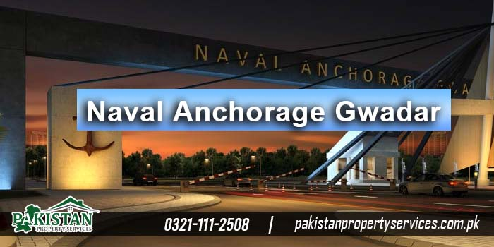 Naval Anchorage Gwadar, Naval Anchorage Gwadar Location, Naval Anchorage Gwadar Payment Plan, Naval Anchorage Gwadar Map, Naval Anchorage Gwadar Latest Price, Naval Anchorage Gwadar Update Rates, Future Prospects Of Investing In Naval Anchorage Gwadar,