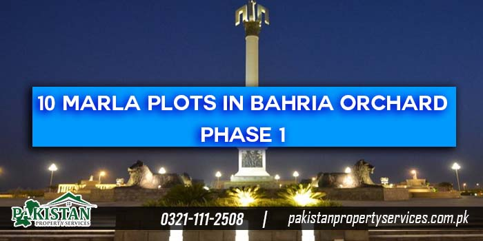 10 Marla Plots for Sale in Bahria Orchard Phase 1