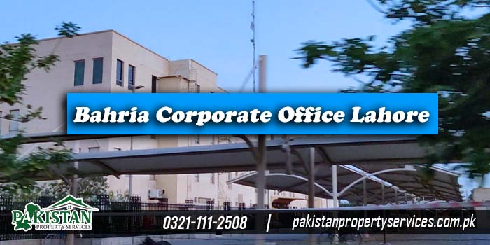 Bahria Town Corporate Office Lahore