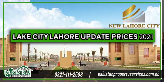 Lake City Lahore Update Prices 2021