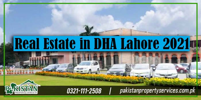 Real Estate in DHA Lahore