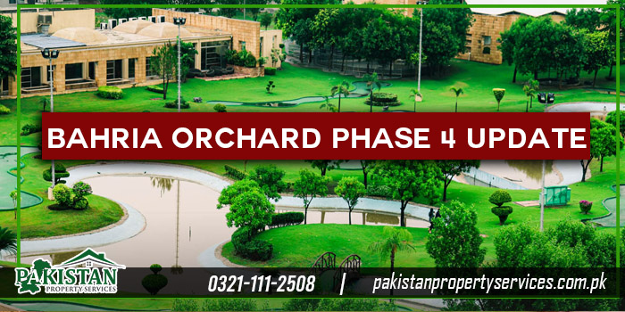 Bahria Orchard Phase 4 Update
