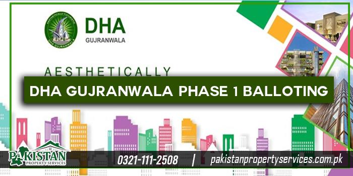 DHA Gujranwala Phase 1 Balloting