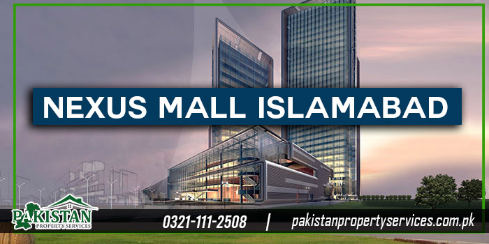 Nexus Mall Islamabad Bahria Town Islamabad