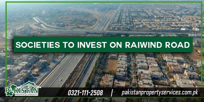Societies to Invest on Raiwind Road Lahore
