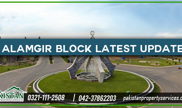 Alamgir Block Bahria Town Lahore Latest Update
