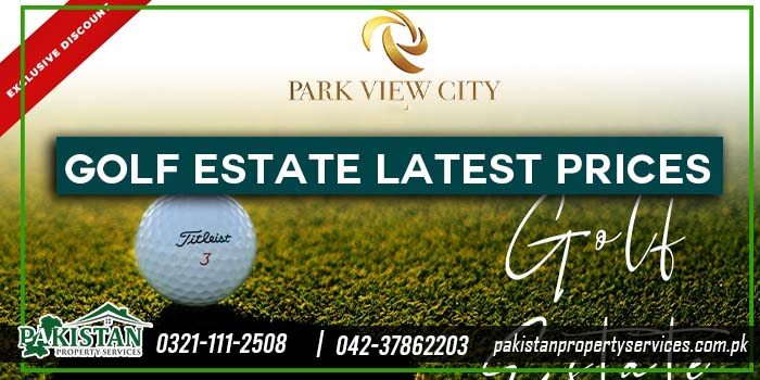 Golf Estate by Park View City Lahore Latest Prices